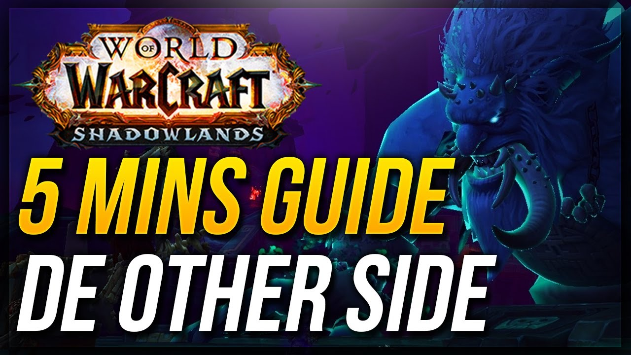 De Other Side Guide: WoW Shadowlands Mythic Dungeon - Quazii